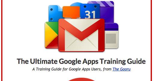 A Very Good Google Apps Guide for Teachers