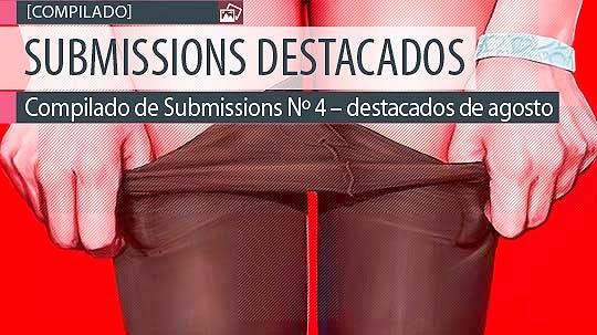 Compilado de Submissions Nº 4 – destacados de agosto