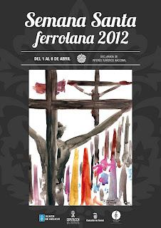 Cartel de Semana Santa de El Ferrol 2012 - Rafael Romero