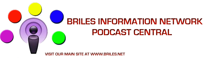 Briles Information Network Podcast Central