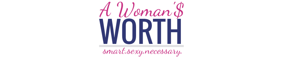 A Woman'$ Worth