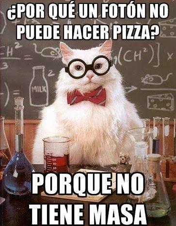 chiste gato quimico ¿Por que un foton no puede hacer pizza?