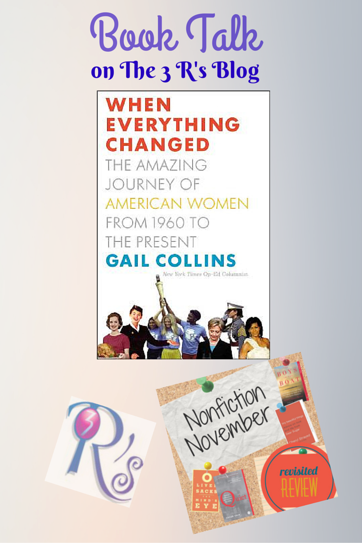 Nonfiction November book discussion repost at The 3 Rs Blog: WHEN EVERYTHING CHANGED, by Gail Collins