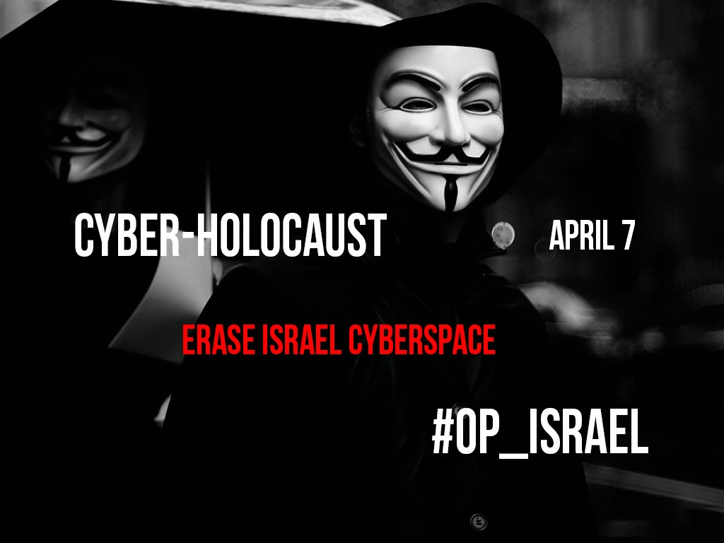 Anonymous To Erase Israel From Cyberspace - #Op_Israel