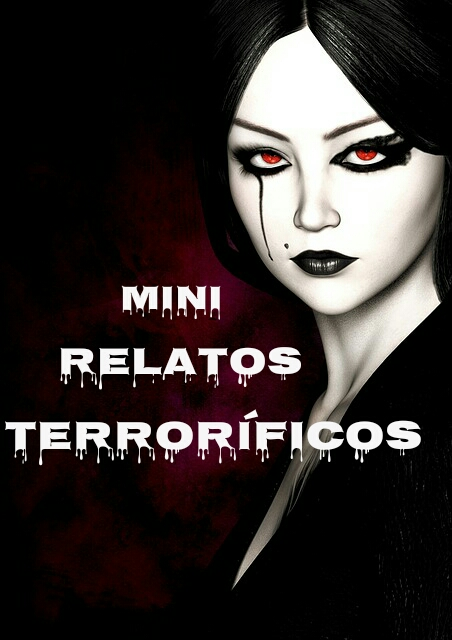 Mini relatos terroríficos