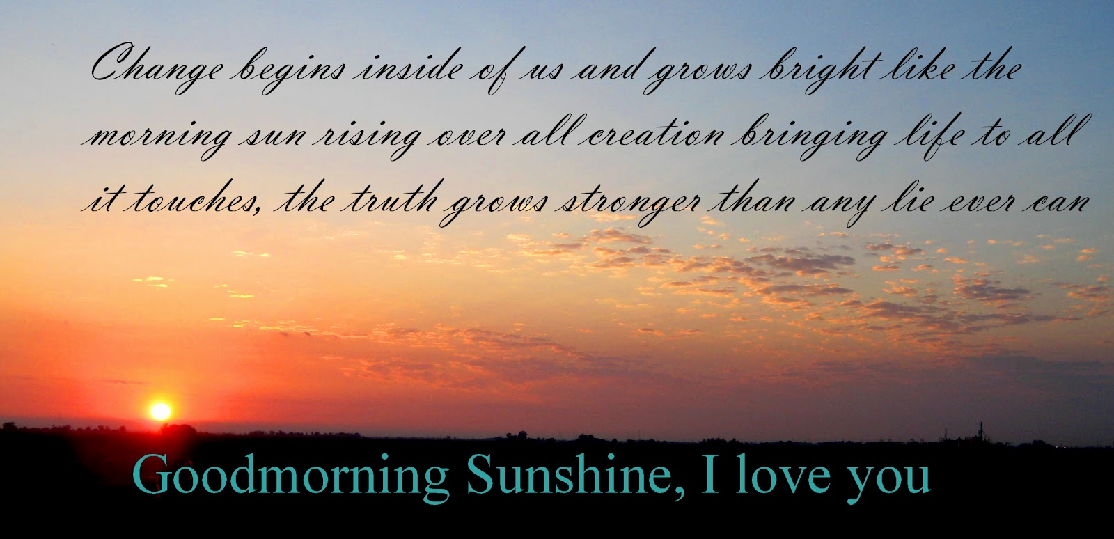 Good Morning Sunshine My Only Sunshine : One love journey how are you