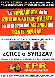 CARTA ABIERTA DE LA TPR AL XXI CONGRESO DEL PO Y AL SECRETARIADO INTERNACIONAL DE LA CRCI