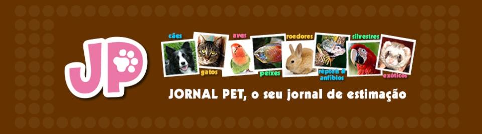 Jornal Pet - O Seu Jornal de Estimação
