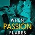 "Just Released! ""WHEN PASSION FLARES"" Book 2 of The Dark Horse Trilogy!"
