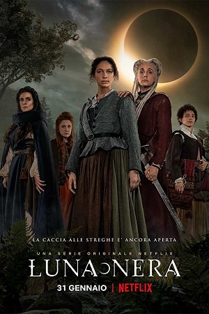 Luna Nera (2020) S01 All Episode [Season 1] Complete Download 480p