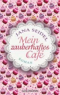 http://www.randomhouse.de/Taschenbuch/Mein-zauberhaftes-Cafe-Roman/Jana-Seidel/e396334.rhd