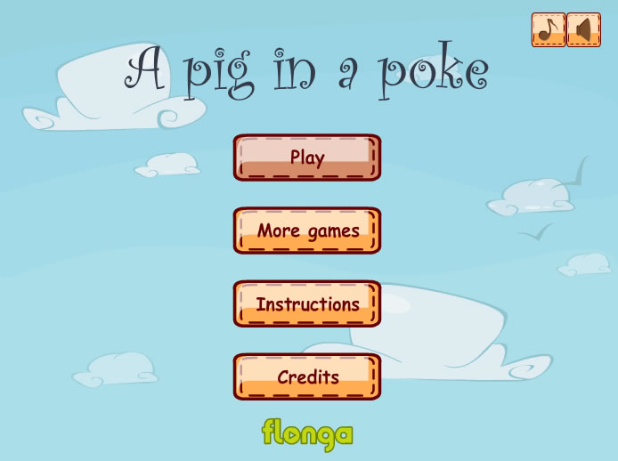 Unblocked Game : Pig in a Poke