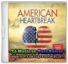 CD American Heartbreak (2013)