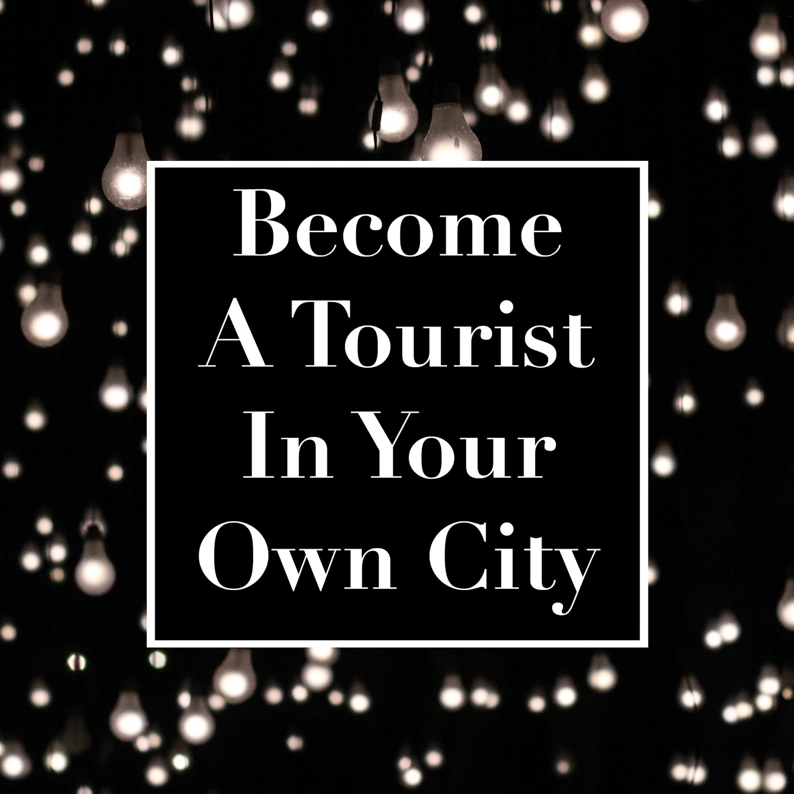 http://www.alixhamilton.com/2014/04/become-tourist-in-your-own-city.html