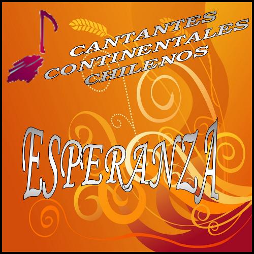 Cantantes Continentales Chilenos-Esperanza-