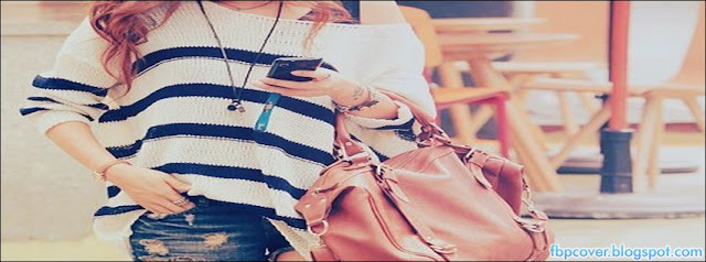 Girl Fashion Awesome Bag Beautiful Stylish Facebook Cover Fb Timeline Fbpcover