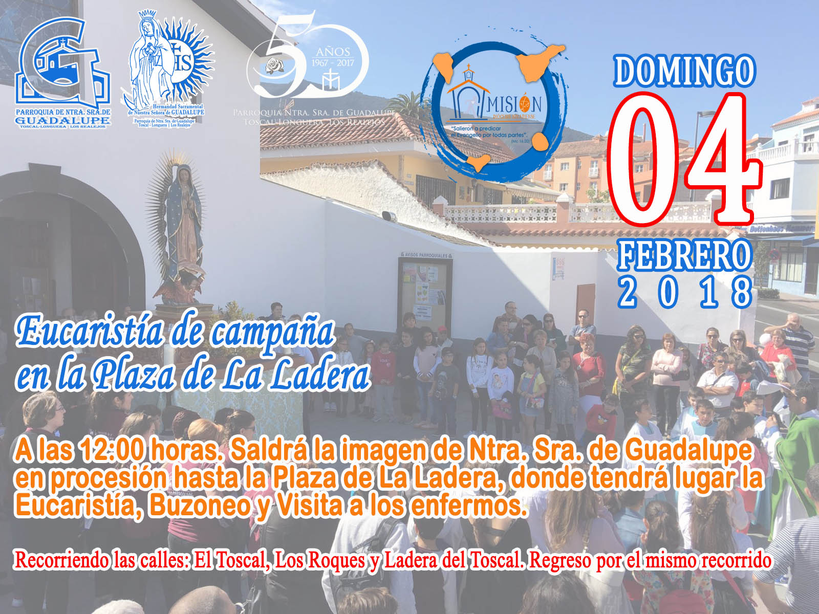 Eucaristía de Campaña en la Plaza de La Ladera Domingo 4 febrero