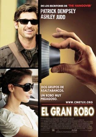 El Gran Robo [2011] [Dvdrip] [Latino] [1 Link]