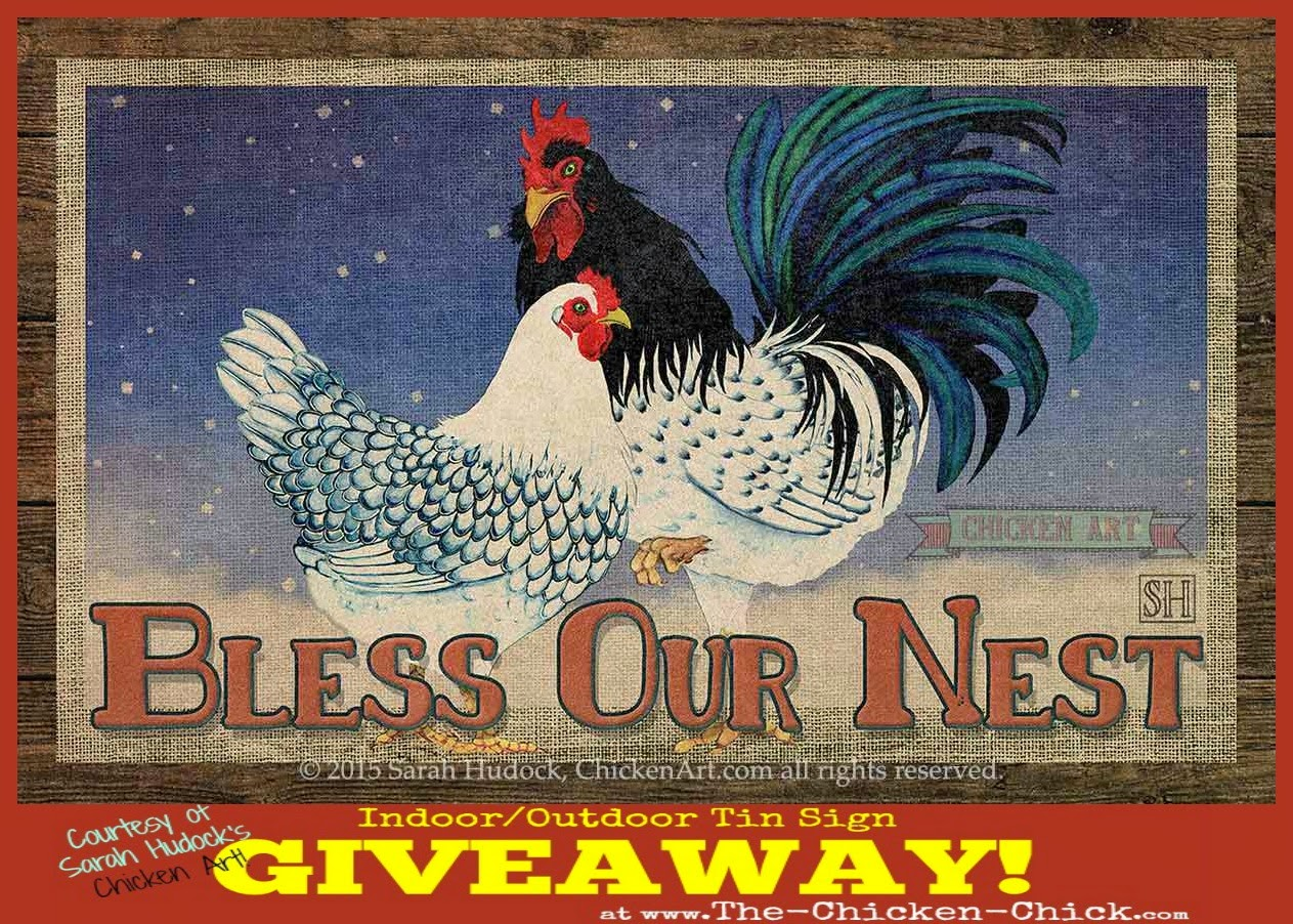 Sarah Hudock Chicken Art Tin Sign giveaway at www.The-Chicken-Chick.com