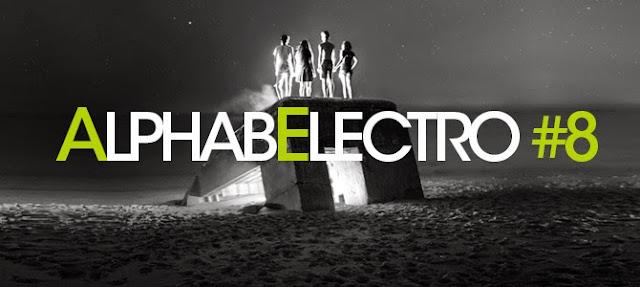 AlphabElectro #8 - Avril Mai 2015 - Gary Beck, nomenklatür, Stephan Bodzin, John Talabot, Laurent Garnier & Floating Points