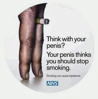 Image: NHS - Think with your penis? Your penis thinks you should stop smoking.