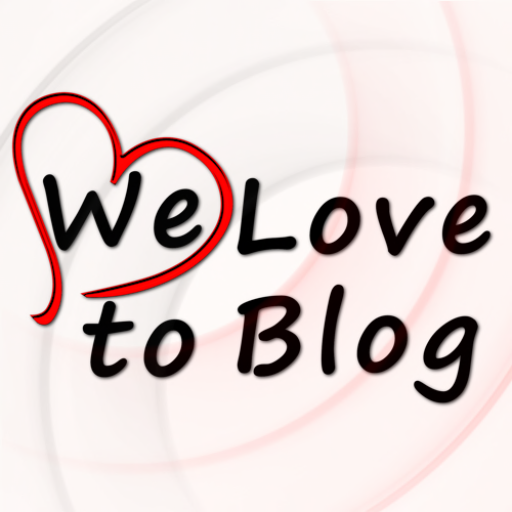 - Official Blogger - We Love to Blog