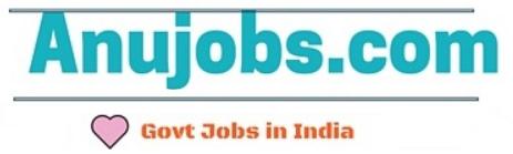 Anujobs.com - Latest Govt Job Alert/ Live Updates Vacancies In India for 2018