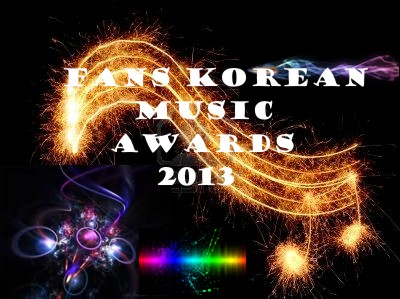 FANS KOREAN MUSIC AWARDS 2013
