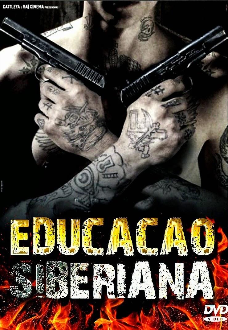 Educação Siberiana – Dublado (2013)