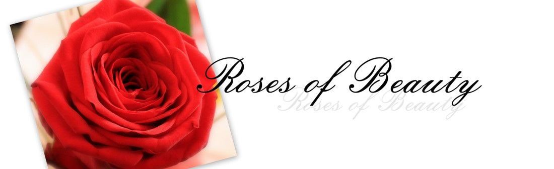 Roses of Beauty