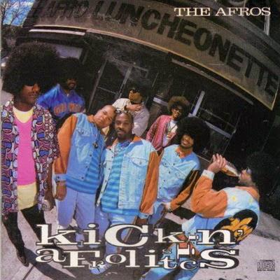 The Afros – Kickin' Afrolistics (1990) Flac