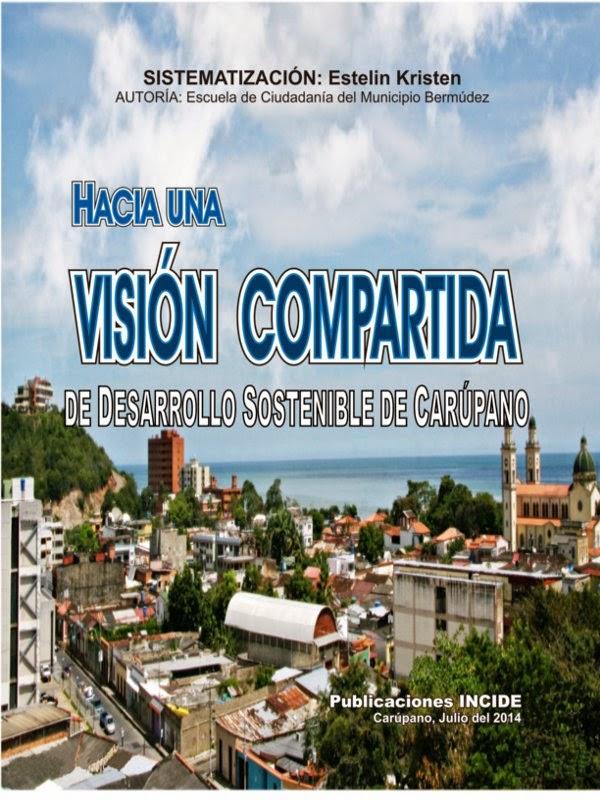 Hacia una Visión Compartida de Desarrollo Sostenible de Carúpano