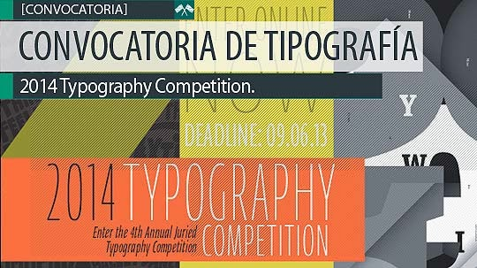 Convocatoria de Tipografía. 2014 Typography Competition