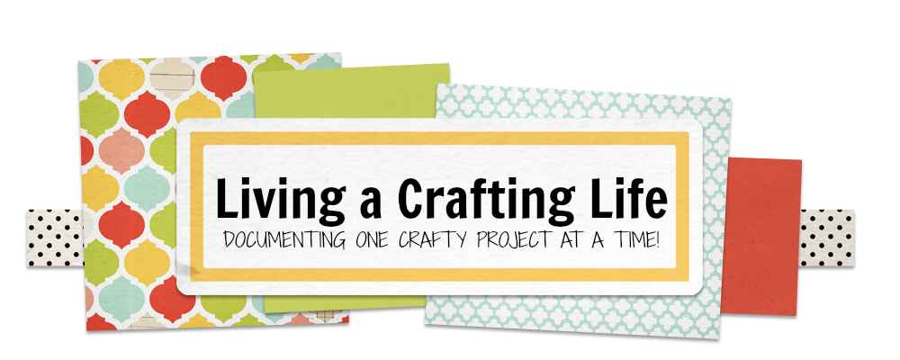 Living a Crafting Life