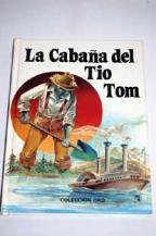 LA CABAÑA DEL TIO TOM--H.B.STOWE
