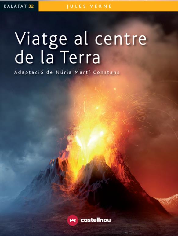 2020 Viatge al centre de la Terra, de Jules Verne (Adaptació)