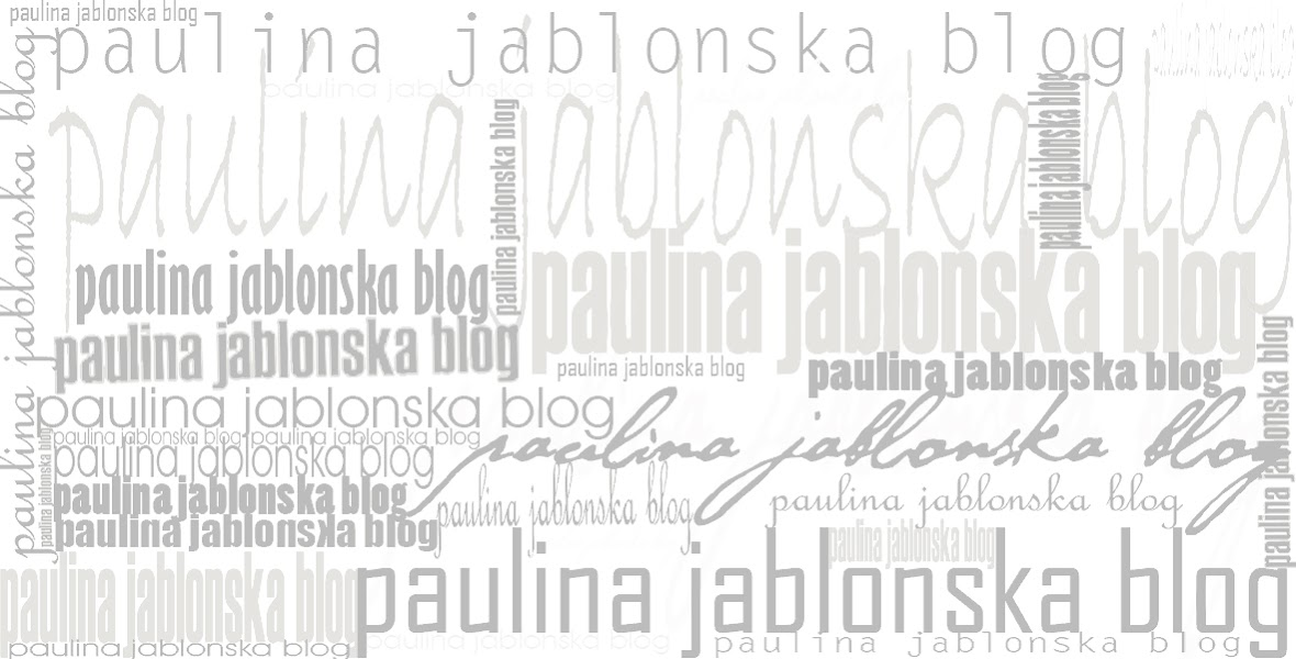 paulina jablonska blog