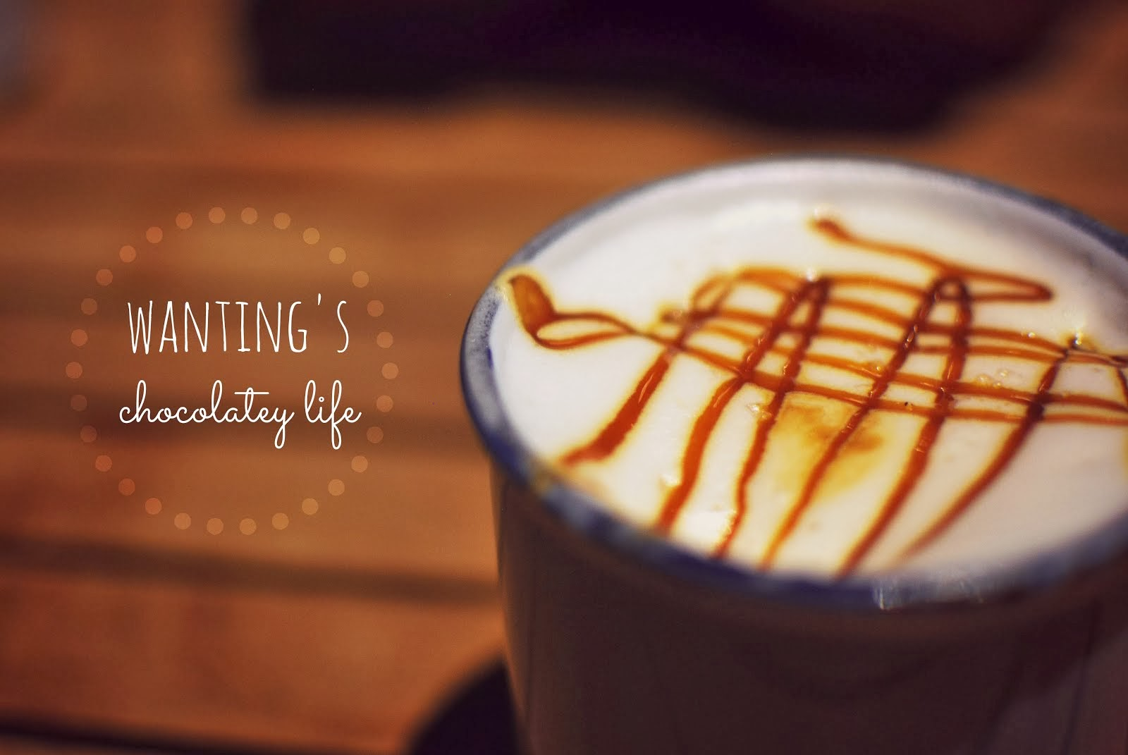 Wanting's Chocolatey Life