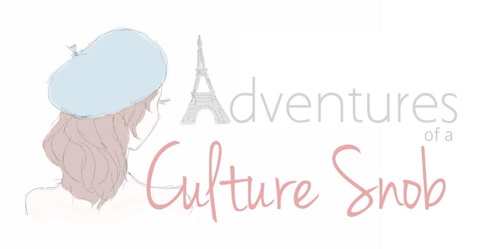 Adventures of a Culture Snob