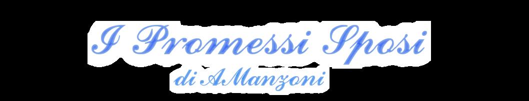 """I Promessi Sposi"" di A. Manzoni"