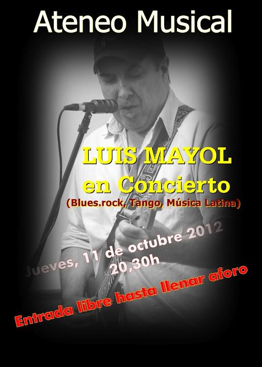 LUIS MAYOL EN CONCIERTO EN EL ATENEO