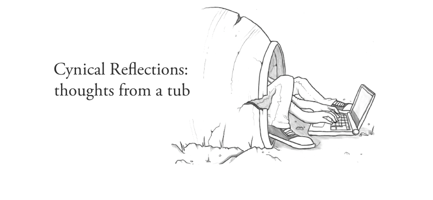 Cynical Reflections: thoughts from a tub