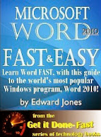 Microsoft Word 2010: Fast and Easy (The Get It Done FAST Series)