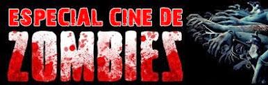 Especial Cine de Zombies
