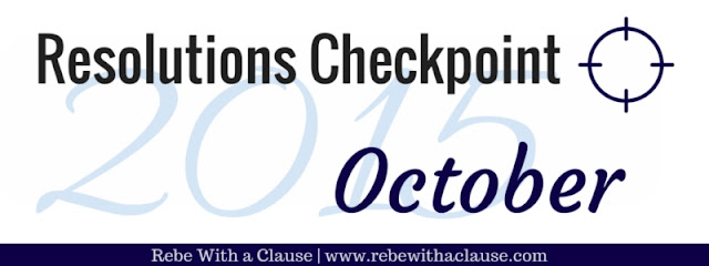 Resolutions Checkpoing 2015 - October (Rebe With a Clause)