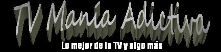 TV Manía Adictiva