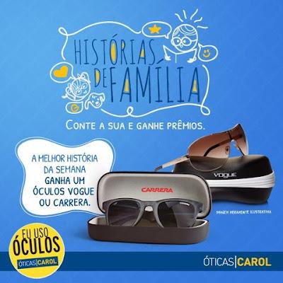 """Concurso Cultural """"Óticas Carol – História de Família"""""""