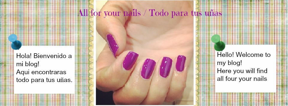 All for your nails / Todo para tus uñas