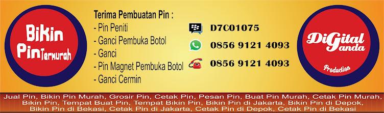 BIKIN PIN TERMURAH SE-INDONESIA