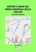 MATTEO E RONJA NEL PARCO NAZIONALE DELLO STELVIO
